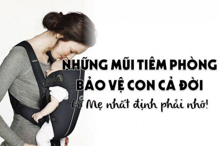 Những Mũi Tiêm Bảo Vệ Con Cả Đời Bố Mẹ Cần Nhớ