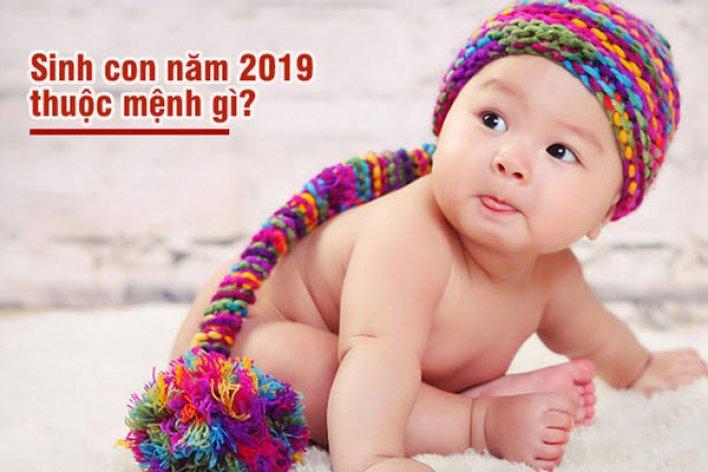 Bố Mẹ Tuổi Này Sinh Con Năm 2019 Sẽ Đại Cát Đại Lợi