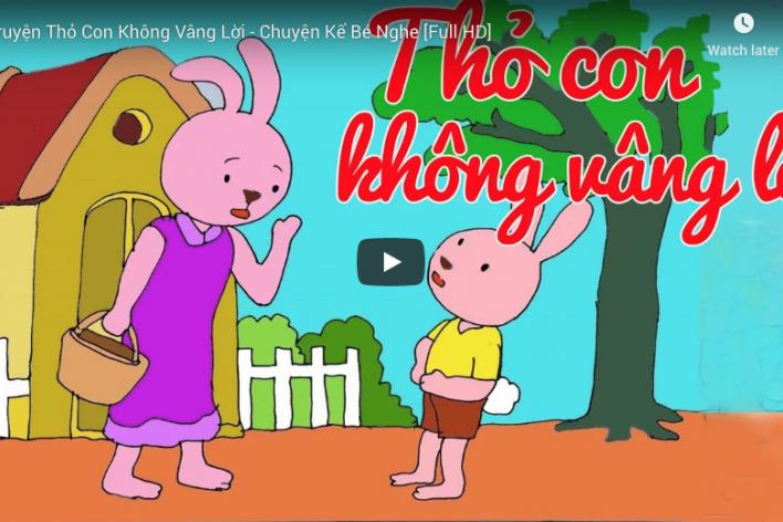 Chuyện Kể Bé Nghe -Thỏ Con Không Vâng Lời