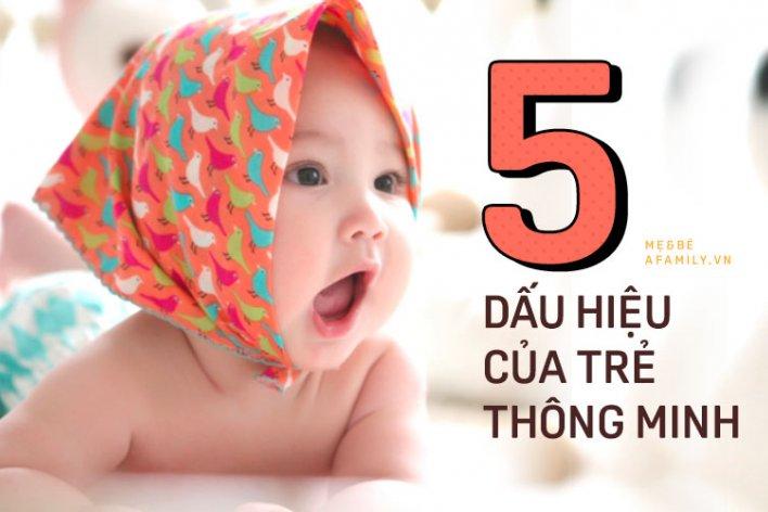 5 Dấu Hiệu Của Mộ Đứa Trẻ Thông Minh